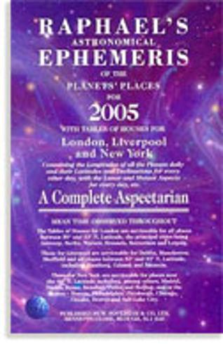 Bild på Raphael's Astrological Ephemeris (2005) Of The Planets' Plac