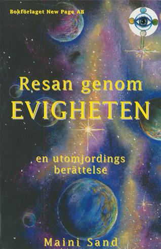 Bild på Resan genom evigheten : en utomjordings berättelse