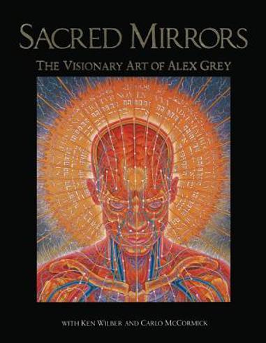 Bild på Sacred Mirrors: The Visionary Art Of Alex Grey (O)