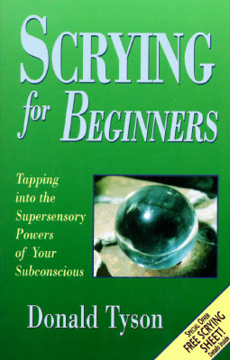 Bild på Scrying for beginners - tapping into the supersensory powers of your subcon