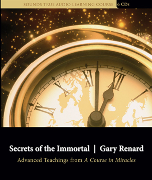 Bild på Secrets of the Immortal: Advanced Teachings from a Course in Miracles