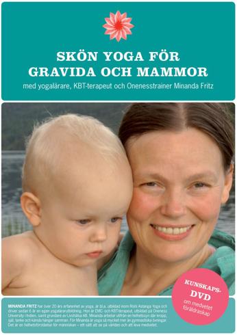 Bild på Skön Yoga för gravida och mammor : med bonus-DVD om medvetet föräldraskap