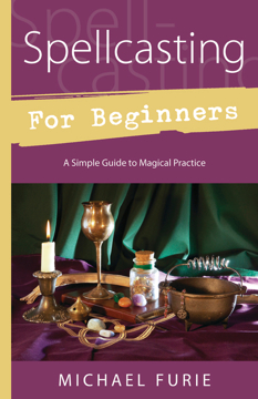 Bild på Spellcasting for Beginners: A Simple Guide to Magical Practice