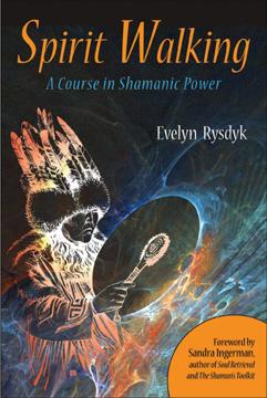 Bild på Spirit Walking : A Course In Shamanic Power