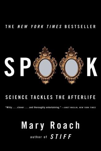 Bild på Spook: Science Tackles the Afterlife