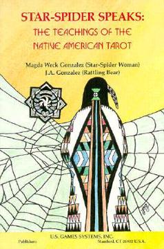 Bild på Star-Spider Speaks: Teaching of the Native Amer Tarot