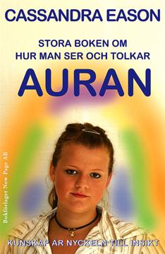 Bild på Stora boken om hur man ser och tolkar auran : kunskap är nyckeln till insikt
