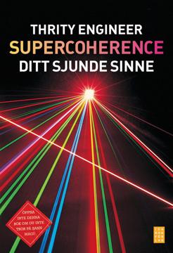 Bild på Supercoherence : sitt sjunde sinne
