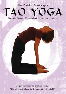 Bild på Tao Yoga DVD : effektfulla övningar för att stärka din livskraft i vardagen