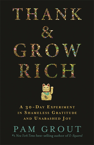 Bild på Thank & grow rich - a 30-day experiment in shameless gratitude and unabashe