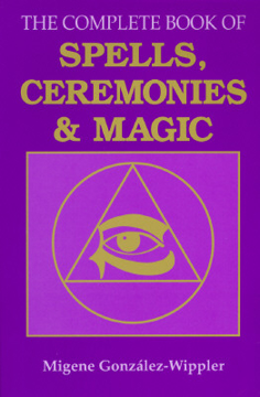 Bild på The Complete Book of Spells, Ceremonies and Magic