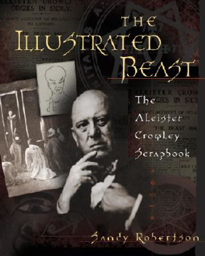 Bild på The Illustrated Beast: The Aleister Crowley Scrapbook