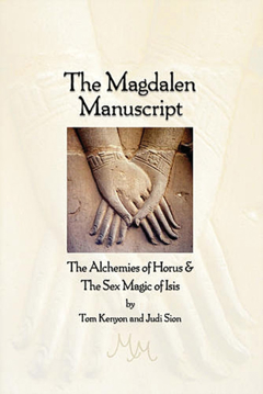 Bild på The Magdalen Manuscript: The Alchemies of Horus & the Sex Ma