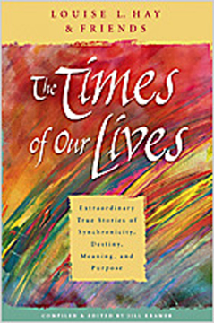 Bild på Times of our lives - extraordinary true stories of synchronicity, destiny,