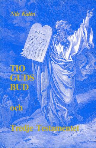 Bild på Tio Guds bud och Tredje testamentet