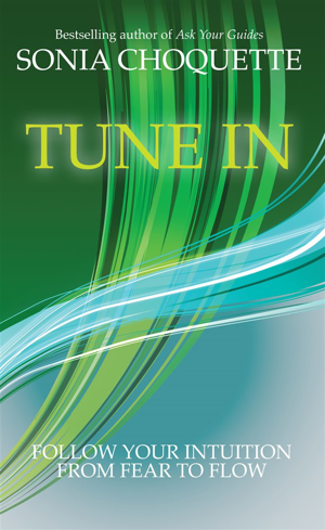 Bild på Tune in - let your intuition guide you to fulfilment and flow
