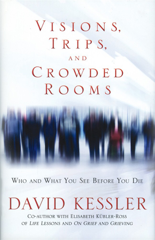 Bild på Visions, trips and crowded rooms - who and what you see before you die