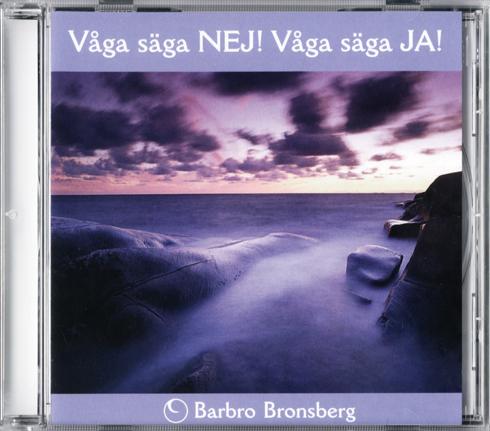 Bild på Våga säga NEJ! – Våga säga JA! (CD)