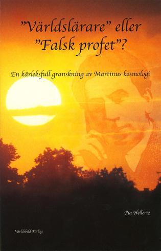 Bild på Världslärare eller falsk profet? : en kärleksfull granskning av Martinus kosmologi