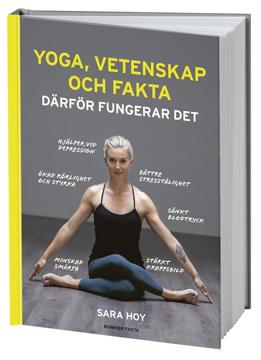 Bild på Yoga, vetenskap och fakta : därför fungerar det