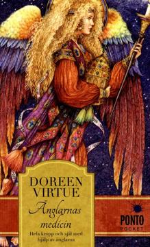 Bild på Änglarnas medicin : hela kropp och själ med hjälp av änglarna