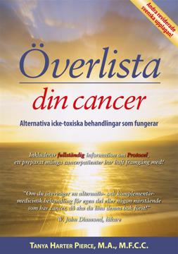 Bild på Överlista din cancer : alternativa icke-toxiska behandlingar som fungerar