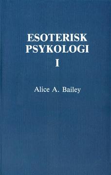 Bild på Esoterisk psykologi. 1 (2u)