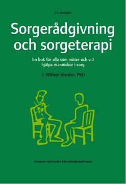 Bild på Sorgerådgivning och sorgeterapi : en bok för alla som möter och vill hjälpa människor i sorg