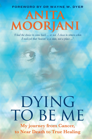 Bild på Dying to be me - my journey from cancer, to near death, to true healing