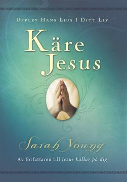 Bild på Käre Jesus : upplev Hans ljus i ditt liv