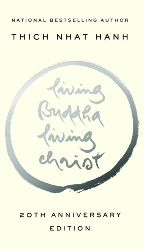Bild på Living buddha, living christ - 10th anniversary edition