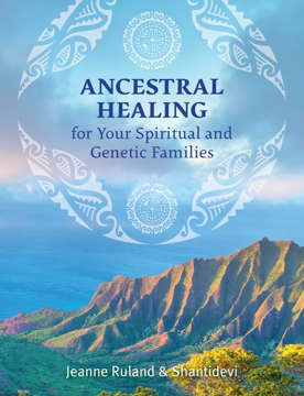 Bild på Ancestral Healing For Your Spiritual And Genetic Families