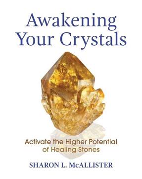 Bild på Awakening Your Crystals