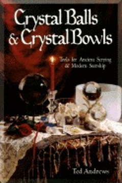 Bild på Crystal balls and crystal bowls - tools for ancient scrying and modern seer