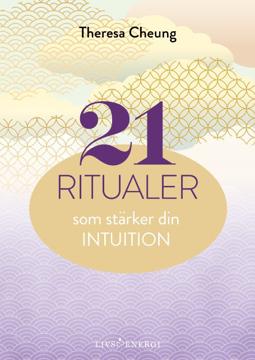 Bild på 21 ritualer som stärker din intuition