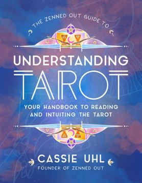 Bild på Zenned Out Guide To Understanding Tarot: Y