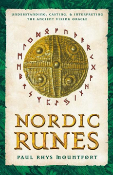 Bild på Nordic runes - understanding casting and interpreting the ancient viking or