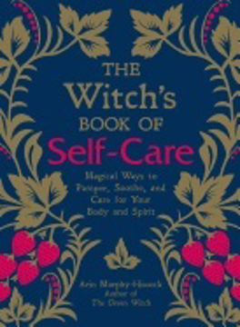 Bild på Witchs book of self-care - magical ways to pamper, soothe, and care for you